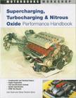 Supercharging, Turbocharging and Nitrous Oxide Performance (Motorbooks Workshop) Cover Image