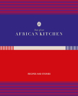 Out of an African Kitchen: Recipies and Stories Cover Image