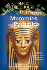 Mummies and Pyramids: A Nonfiction Companion to Magic Tree House #3: Mummies in the Morning (Magic Tree House Fact Tracker #3) Cover Image