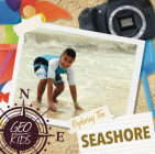 Exploring the Seashore (Geo-Kids) Cover Image