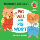 Richard Scarry's Pig Will and Pig Won't (Pictureback(R)) Cover Image