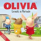 OLIVIA Leads a Parade (Olivia TV Tie-in) Cover Image