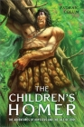 The Children's Homer: The Adventures of Odysseus and the Tale of Troy Cover Image