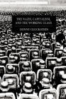 The Nazis, Capitalism, and the Working Class Cover Image