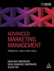 Advanced Marketing Management: Principles, Skills and Tools Cover Image