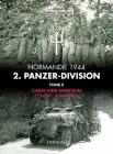 2. Panzerdivision En Normandie. Volume 2: Caen-Vire Mortian. 1 Juillet - 2 Aout 1944 Cover Image