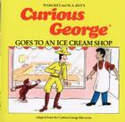 Curious George Goes to an Ice Cream Shop Cover Image
