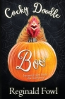 Cocky Doodle Boo: Haunted Tales from the Hen House Cover Image