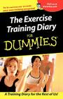 The Exercise Training Diary for Dummies Cover Image