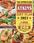The Effortless Atkins Diet Plan 2021 Cover Image