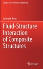 Fluid-Structure Interaction of Composite Structures (Springer Tracts in Mechanical Engineering) Cover Image