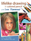 Lifelike Drawing in Colored Pencil with Lee Hammond Cover Image
