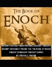Ancient Astronaut Theory 210: The Book of Enoch: Ancient Astronaut Theorist Edition Cover Image