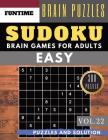 SUDOKU Easy: 300 easy SUDOKU with answers Brain Puzzles Books for Beginners (sudoku book easy Vol.22) Cover Image