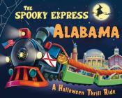The Spooky Express Alabama Cover Image