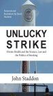 Unlucky Strike: Private Health and the Science, Law and Politics of Smoking Cover Image