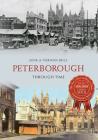 Peterborough Through Time Cover Image