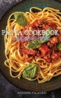 Pasta Cookbook: Many Delicious Recipes from the Best Italian Chefs Cover Image