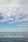 Rainmaking with the help of Yajna Cover Image