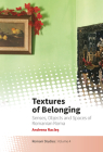 Textures of Belonging: Senses, Objects and Spaces of Romanian Roma (Romani Studies #4) Cover Image