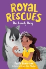 Royal Rescues #4: The Lonely Pony Cover Image
