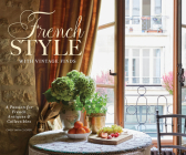 French Style with Vintage Finds: A Passion for French Antiques & Collectibles Cover Image