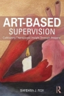 Art-Based Supervision: Cultivating Therapeutic Insight Through Imagery Cover Image