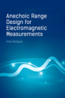 Anechoic Range Design for Electromagnetic Measurements Cover Image
