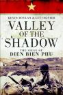 Valley of the Shadow: The Siege of Dien Bien Phu Cover Image