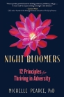 Night Bloomers: 12 Principles for Thriving in Adversity Cover Image