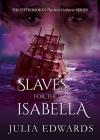 Slaves for the Isabella (Scar Gatherer #5) Cover Image