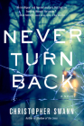 Never Turn Back: A Novel Cover Image