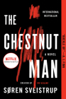 The Chestnut Man: A Novel Cover Image