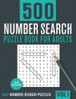 500 Number Search Puzzle Book for Adults: Big Puzzlebook with Number Find Puzzles for Seniors, Adults and all other Puzzle Fans Cover Image