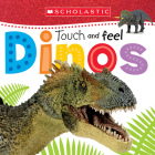 Touch and Feel Dinos: Scholastic Early Learners (Touch and Feel)  Cover Image