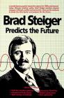 Brad Steiger Predicts the Future Cover Image