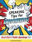 Speaking Tips For Awesomeness! Cover Image