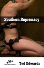 Southern Supremacy - Book 1 Cover Image