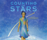 Counting the Stars: The Story of Katherine Johnson, NASA Mathematician Cover Image