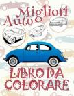 ✌ Migliori Auto ✎ Libro da Colorare ✎ Libro da Colorare Bambini ✍ Libri da Colorare Bambini: ✎ Best Cars Coloring Book C Cover Image