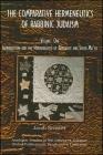 Comparative Hermeneutics of Rabbinic Judaism, The, Volume One: Introduction and the Hermeneutics of Berakhot and Seder Mo'ed (Global Academic Publishing) Cover Image