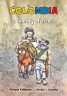 Colombia a comedy of errors Cover Image