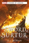 The Sword of Surtur: A Marvel Legends of Asgard Novel Cover Image