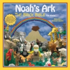 Noah's Ark: The Brick Bible for Kids Cover Image