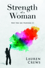 Strength of a Woman: Why You Are Proverbs 31 Cover Image