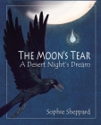 The Moon's Tear: A Desert Night's Dream Cover Image