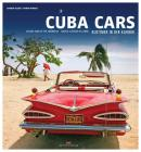 Cuba Cars: Classic Cars of the Carribbean Cover Image