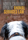 North Carolina Guide to Animal Services Law Cover Image