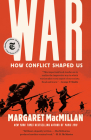 War: How Conflict Shaped Us Cover Image