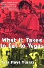 What It Takes to Get to Vegas Cover Image